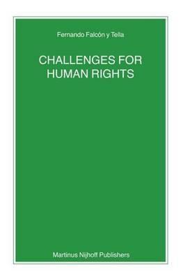 Challenges for Human Rights. Nijhoff Law Specials, Volume 71.