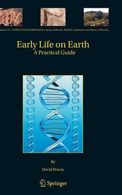 Early Life on Earth: A Practical Guide