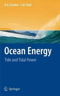 Ocean Energy: Tide and Tidal Power