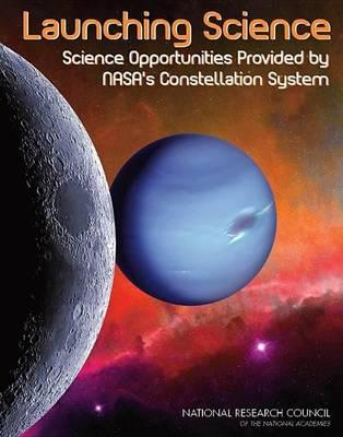 Launching Science: Science Opportunities Provided by NASA's Constellation System