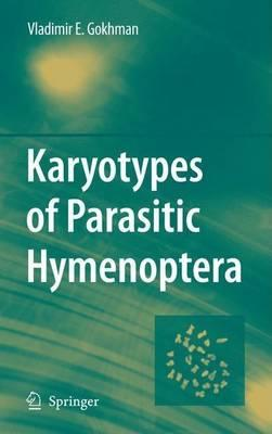 Karyotypes of Parasitic Hymenoptera