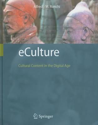 Eculture: Cultural Content in the Digital Age