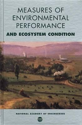 Measures of Environmental Performance and Ecosystem Condition