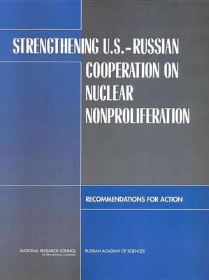 Strengthening U.S-Russian Cooperation on Nuclear Nonproliferation