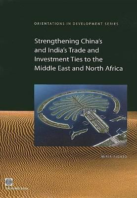 Strengthening China and India's Trade and Investment Ties to the Middle East and North Africa