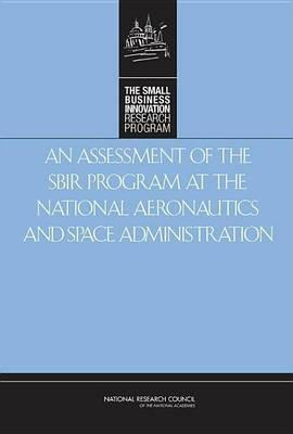 An Assessment of the Small Business Innovation Research Program at the National Aeronautics and Space Administration