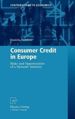 Consumer Credit in Europe: Risks and Opportunities of a Dynamic Industry
