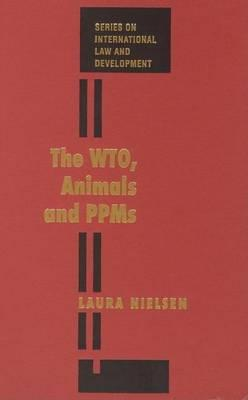 The Wto, Animals and Ppms