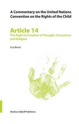 Article 14: The Right to Freedom of Thought, Conscience and Religion