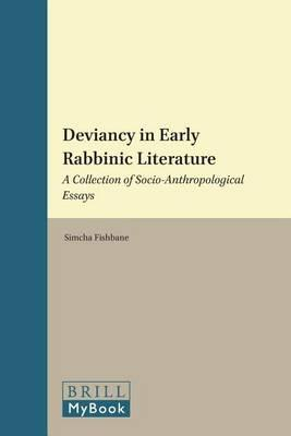 Deviancy in Early Rabbinic Literature