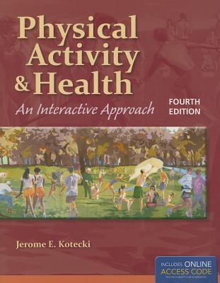 Physical Activity And Health : An Interactive Approach