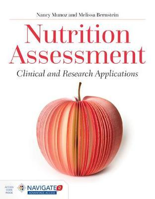 Nutrition Assessment : Clinical and Research Applications – Nancy Munoz
