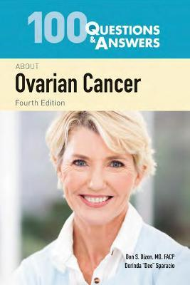 100 Questions Answers About Ovarian Cancer Don S Dizon 9781284183115
