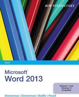 New Perspectives on Microsoft Word 2013 Brief