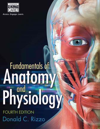 Fundamentals Of Anatomy And Physiology Donald C Rizzo