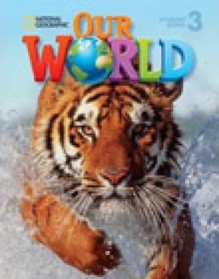 Our World 3 with Student's CD-ROM : British English