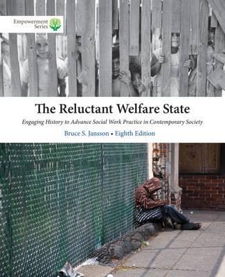 Brooks/Cole Empowerment Series: The Reluctant Welfare State (with CourseMate, 1 term (6 months) Printed Access Card)