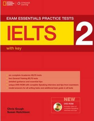 Exam Essentials. Practice Test - IELTS 2 with Key