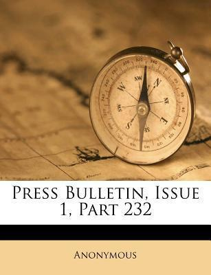 Press Bulletin, Issue 1, Part 232