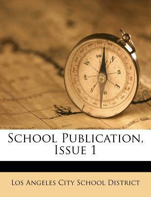 School Publication, Issue 1