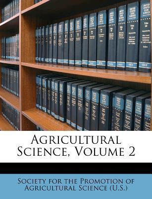 Agricultural Science, Volume 2