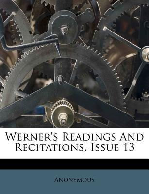 Werner's Readings and Recitations, Issue 13