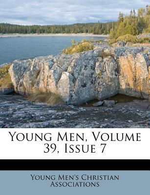 Young Men, Volume 39, Issue 7