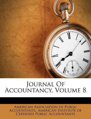 Journal of Accountancy, Volume 8