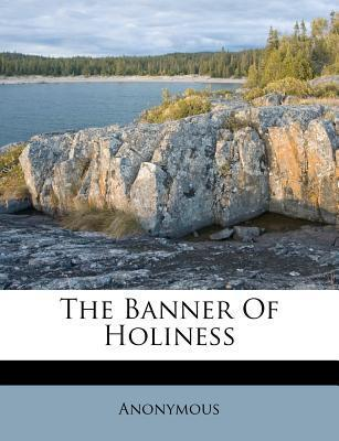 The Banner of Holiness