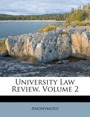 University Law Review, Volume 2