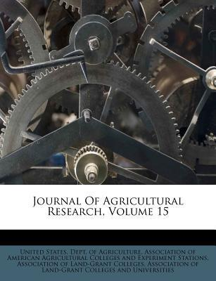 Journal of Agricultural Research, Volume 15