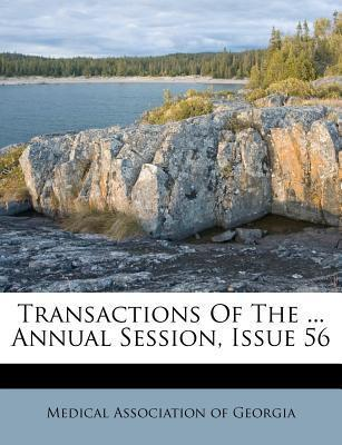 Transactions of the ... Annual Session, Issue 56