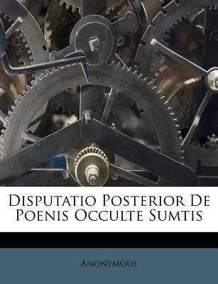 Disputatio Posterior de Poenis Occulte Sumtis