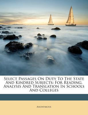 Select Passages on Duty to the State and Kindred Subjects