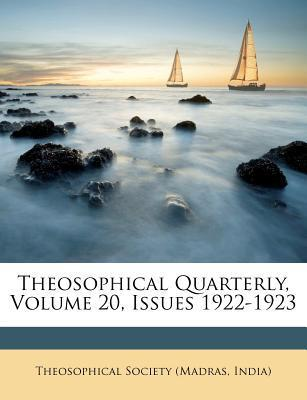Theosophical Quarterly, Volume 20, Issues 1922-1923