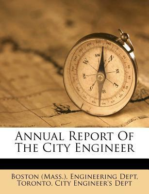 Annual Report of the City Engineer
