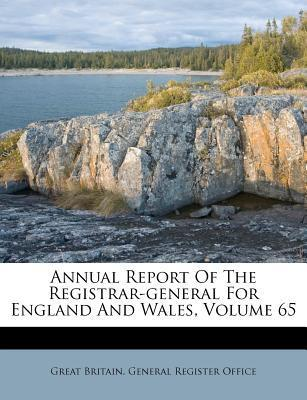 Annual Report of the Registrar-General for England and Wales, Volume 65