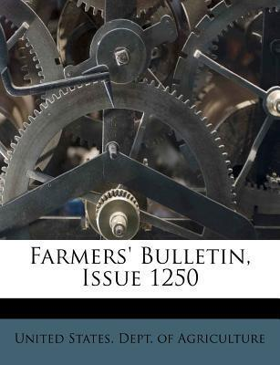 Farmers' Bulletin, Issue 1250