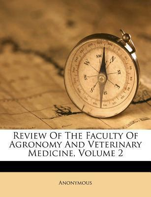 Review of the Faculty of Agronomy and Veterinary Medicine, Volume 2