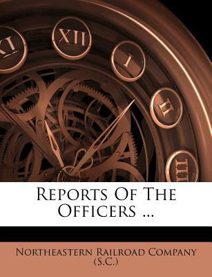 Reports of the Officers ...
