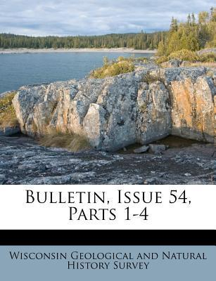 Bulletin, Issue 54, Parts 1-4