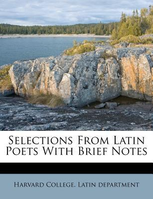 Selections from Latin Poets with Brief Notes