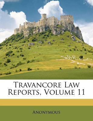Travancore Law Reports, Volume 11