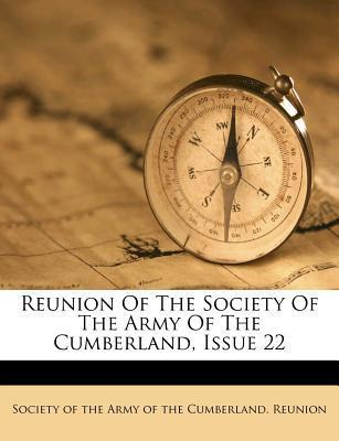 Reunion of the Society of the Army of the Cumberland, Issue 22