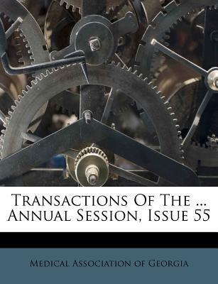 Transactions of the ... Annual Session, Issue 55