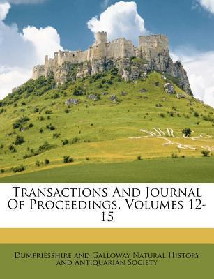 Transactions and Journal of Proceedings, Volumes 12-15