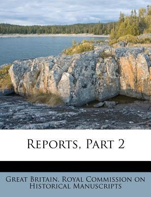 Reports, Part 2