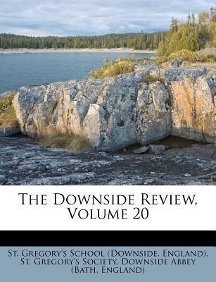 The Downside Review, Volume 20