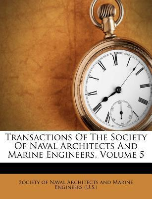Transactions of the Society of Naval Architects and Marine Engineers, Volume 5