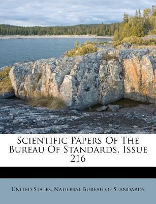 Scientific Papers of the Bureau of Standards, Issue 216